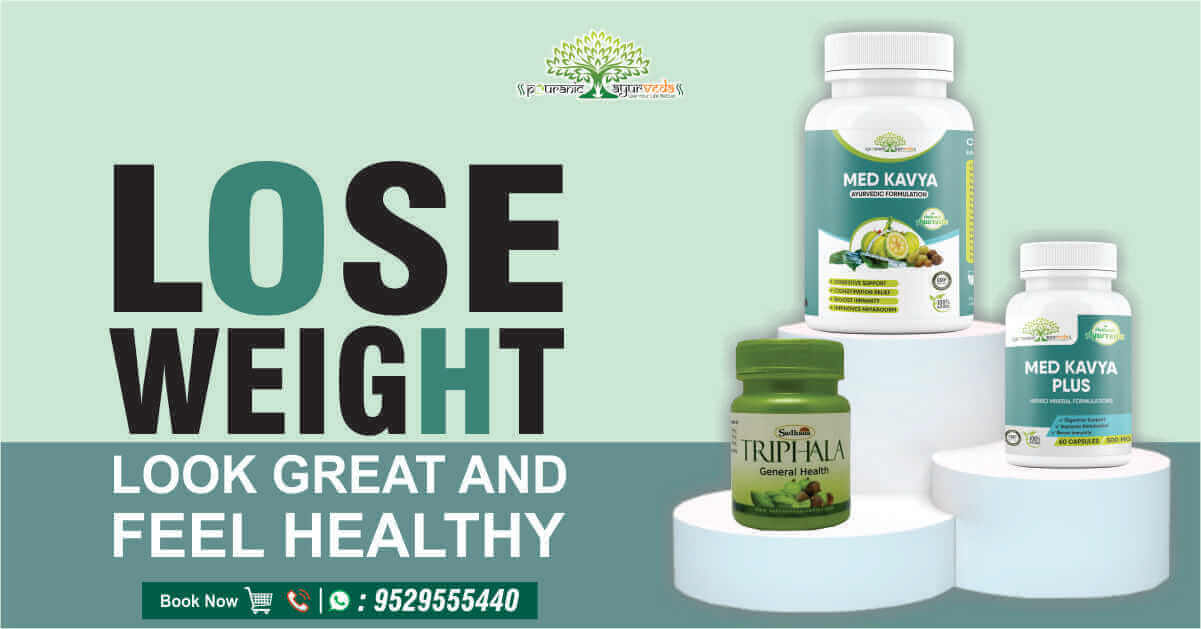 Med Kavya Weight loss Pouranic Ayurveda पौराणिक आयुर्वेदा पौराणिक आयुर्वेद 9529555440 Fat Slim weight lose diet dieting